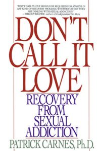 Don't Call It Love recovering from sexual addition