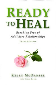 Ready to Heal breaking free of addictive relationships